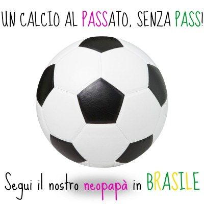 mondiali di calcio brasile neopapà